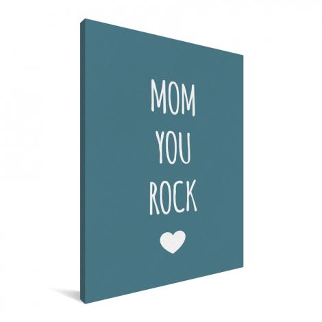 Moederdag - Mom you rock Canvas