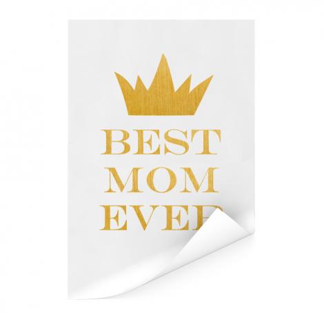 Moederdag - Best mom ever Poster