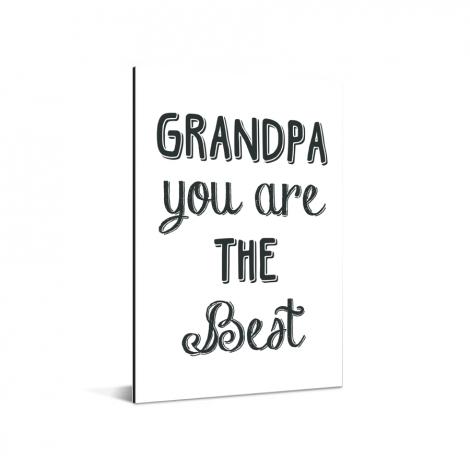 Vaderdag - Grandpa you are the best Aluminium