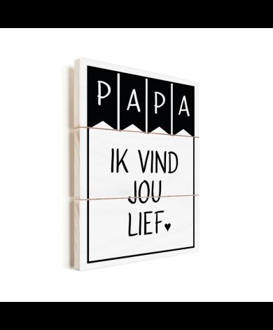 Vaderdag – Papa ik vind jou lief Vurenhout